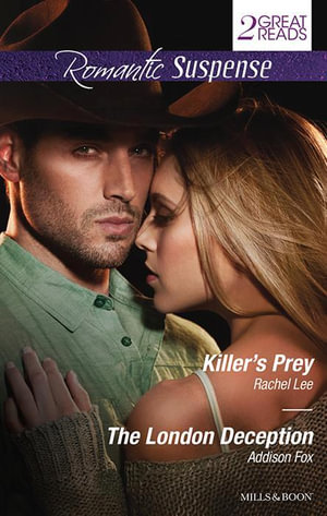 Killer's Prey / The London Deception - Rachel Lee