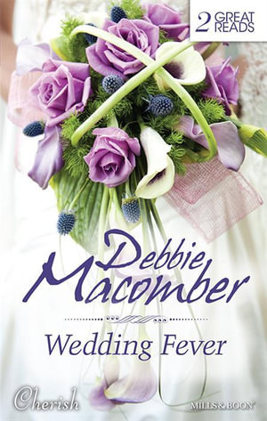 Wedding Fever : Groom Wanted / Bride Wanted - Debbie Macomber