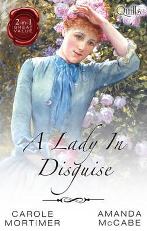 Not Just A Wallflower / Running From Scandal : A Lady In Disguise - Carole Mortimer