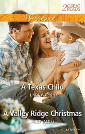 A Texas Child/A Valley Ridge Christmas : A Texas Child / A Valley Ridge Christmas - Linda Warren