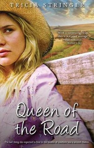 Queen Of The Road : MIRA Series - Tricia Stringer