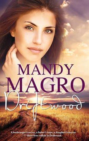 Driftwood : Mira - Mandy Magro