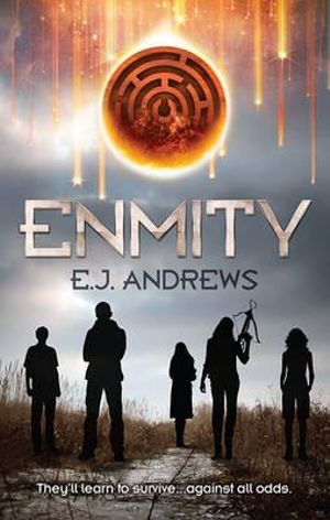 Enmity : Mira - E.J. Andrews