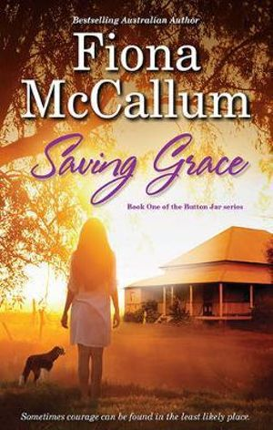 Saving Grace  : The Button Jar : Book 1 - Fiona McCallum