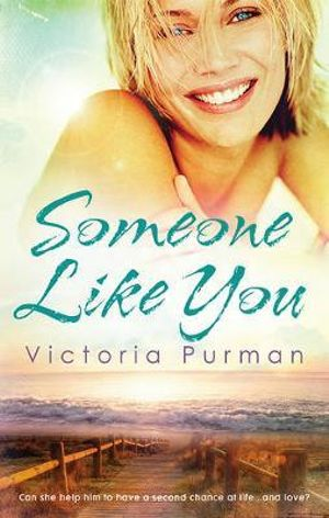 Someone Like You : MIRA Series - Victoria Purman