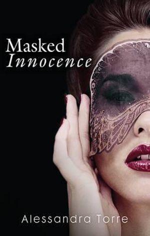 Masked Innocence : Harlequin Spice - Alessandra Torre