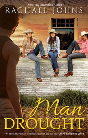 Man Drought : Mira - Rachael Johns