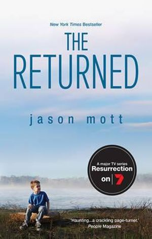 The Returned : Major TV Series Resurrection - Jason Mott