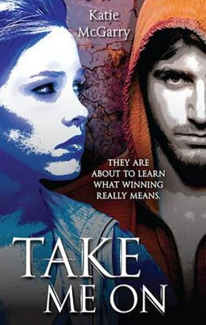 Take Me On : Harlequin Teen - Katie McGarry