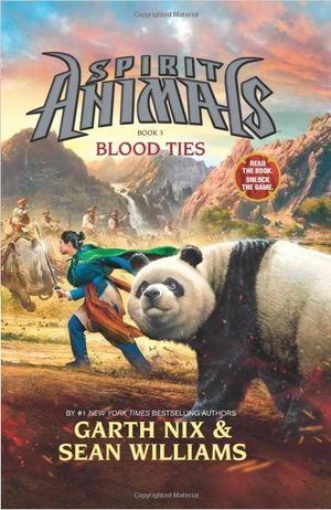 Blood Ties : Spirit Animals Series : Book 3 - Garth Nix