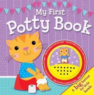 My First Potty Book Big Button Sound Book : Big Button Sound Books