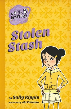 Stolen Stash : The Billie B. Mysteries Series : Book 5 - Sally Rippin
