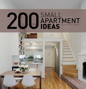 Booktopia 200 small apartment ideas by cristina peredes for Small flat furnishing ideas