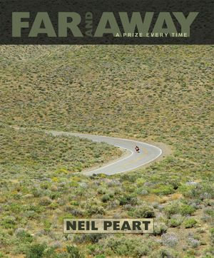 Far and Away : A Prize Every Time - Neil Peart