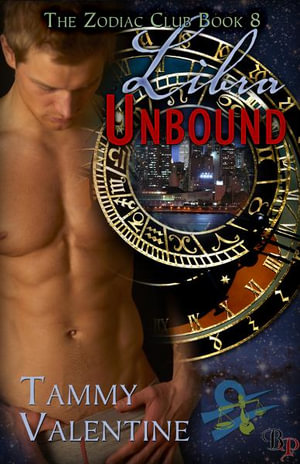 Libra Unbound : The Zodiac Club, Book 8 - Tammy Valentine