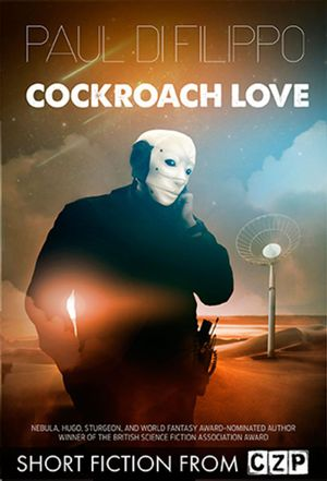 Cockroach Love : Short Story - Paul Di Filippo