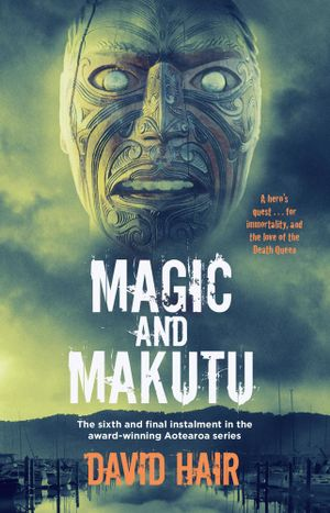 Magic and Makutu - David Hair