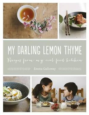 My Darling Lemon Thyme - Emma Galloway