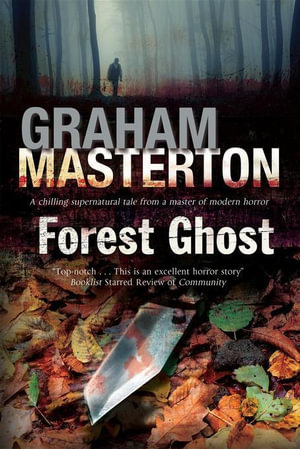 Forest Ghost - A novel of horror and suicide in America and Poland - Graham Masterton