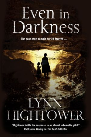 Even In Darkness - An American Murder Mystery Thriller - Lynn Hightower