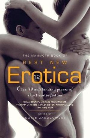 Amazoncom: The Mammoth Book of Best New Erotica