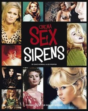 Cinema Sex Sirens - Dave Worral