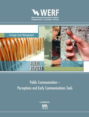 Public Communication : Perceptions and Early Communications Tools - Blankenship Linda Houston Victoria
