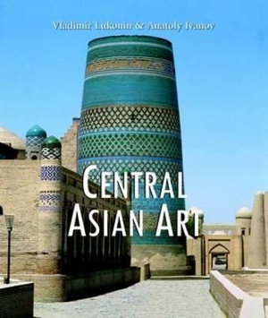 Central Asian Art : Temporis Collection - Vladimir G. Lukonin