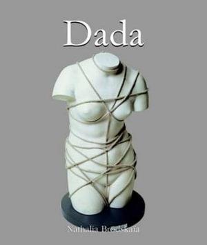 Dada : Art of Century - Nathalia Brodskaia