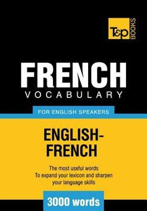 T&p English-French Vocabulary 3000 Words - Andrey Taranov