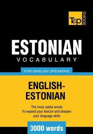 T&p English-Estonian Vocabulary 3000 Words - Andrey Taranov