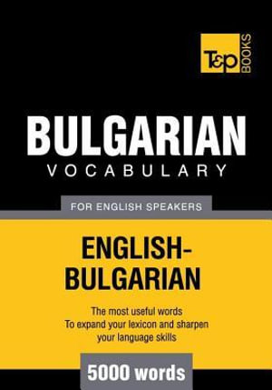 T&p English-Bulgarian Vocabulary 5000 Words - Andrey Taranov