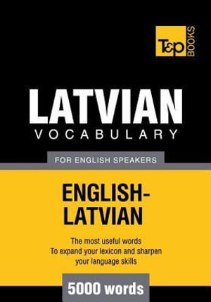 T&p English-Latvian Vocabulary 5000 Words - Andrey Taranov