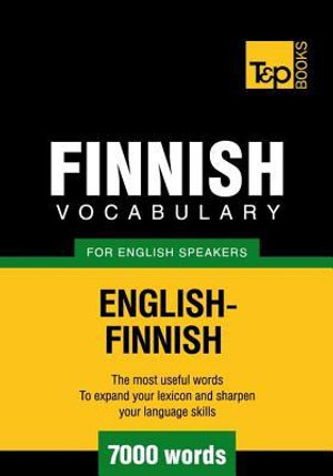 T&p English-Finnish Vocabulary 7000 Words - Andrey Taranov