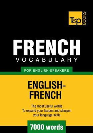 T&p English-French Vocabulary 7000 Words - Andrey Taranov
