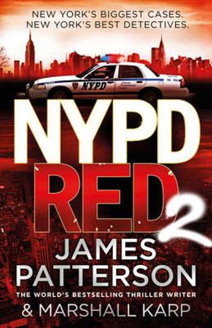 NYPD Red 2 : NYPD Red - James Patterson