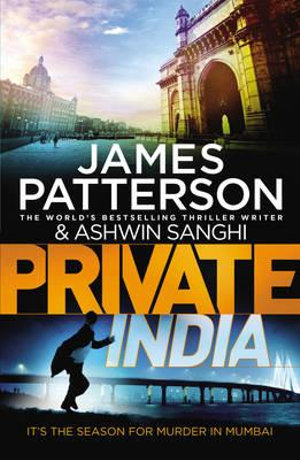 Private India  : Private Series : Book 8 - James Patterson