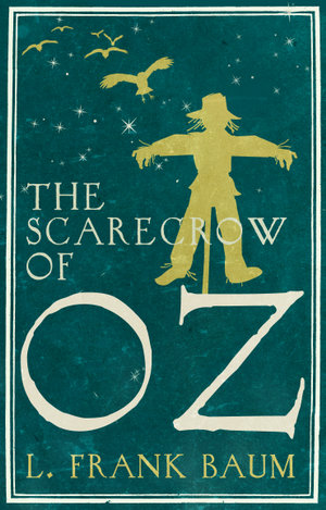 The Scarecrow of Oz - Frank L. Baum