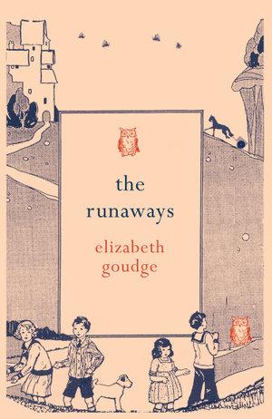 The Runaways - Elizabeth Goudge