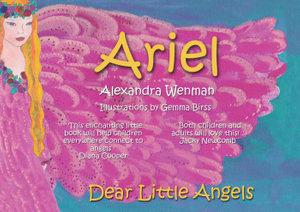 Dear Little Angels : Ariel - Alexandra Wenman