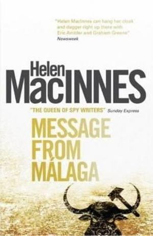 Message from Malaga Helen MacInnes