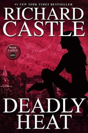 Deadly Heat - Richard Castle