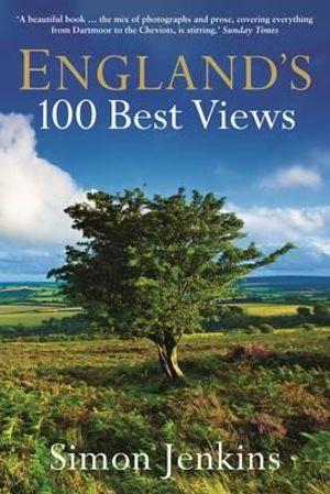 England's 100 Best Views - Simon Jenkins