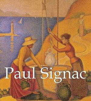 Paul Signac : Mega Square Series - Victoria Charles