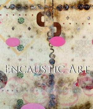 Encaustic Art - Jennifer Margell