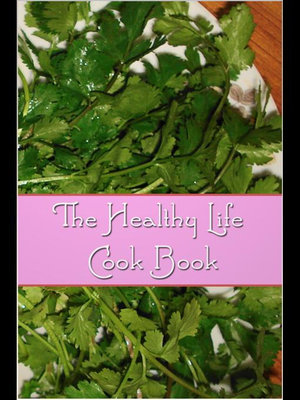 The Healthy Life Cook Book - Florence Daniel