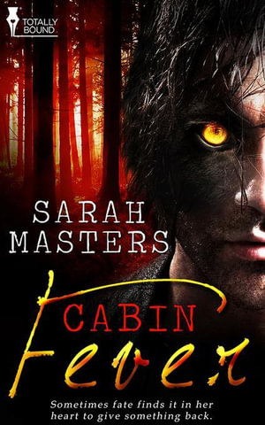 Cabin Fever - Sarah Masters