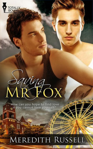 Saving Mr Fox - Meredith Russell