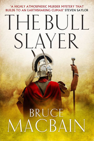 The Bull Slayer : Roman Games - Bruce Macbain