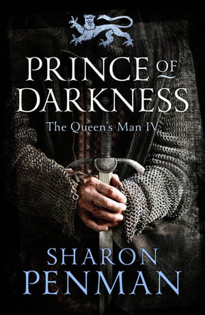 Prince of Darkness : The Queen's Man Series : Book 4 - Sharon Penman